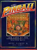 Photo of Pinball, The Lure of the Silver Ball